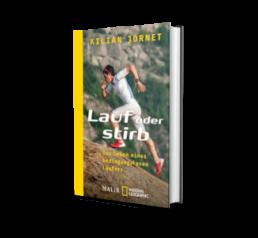 Laufbücher: Lauf oder stirb von Kilian Jornet