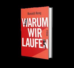 Laufbücher: Warum wir laufen von Ronald Reng