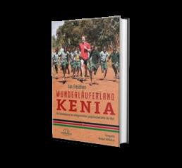 Laufbücher: Wunderläufer Kenia von Jan Fitsche